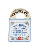 Cook Shop fold away sentimant shopping bag - Daughters are like flowers