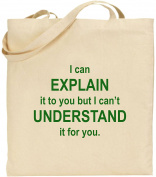 I Can Explain But Can't Understand It Large Cotton Tote Bag Nerd Geek Xmas Gift