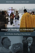 Liturgical Theology after Schmemann