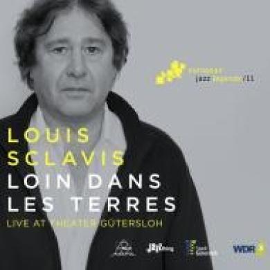 Loin dans les Terres: European Jazz Legends, Vol. 11 [Digipak] *
