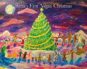 Santa's First Vegan Christmas [Large Print]