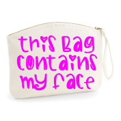This Bag Contains My Face Make Up Statement Make Up Bag - Cosmetic Canvas Case