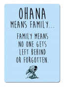 Ohana Means Family - Blue. Metal Wall Sign Plaque Wall Art Inspirational. Lilo Stitch