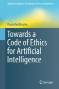 Towards a Code of Ethics for Artificial Intelligence (Artificial Intelligence