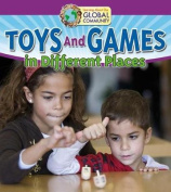 Toys and Games in Different Places