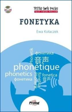 Testuj Swoj Polski - Fonetyka: Test Your Polish - Phonetics