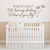 Wall Decal Quote What If I Fall Oh My Darling What If You Fly Inspirational Quotes For Baby Girl Nursery