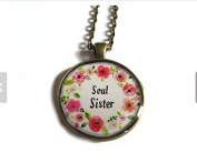 """Pendant Necklace """"Soul Sister"""" - sisterly love - gift for sister - Soul Sister pendant - Soul Sister Necklace, flowers"""