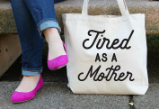 Tired as a Mother Tote Bag in Natural Colour