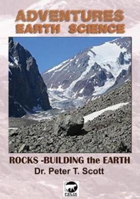 Rocks: Building the Earth (Adventures in Earth Science)