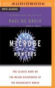 Microbe Hunters [Audio]