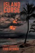 Island Curse (Area 6 Books)