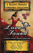 Love Found: A Regency Romance Christmas Collection