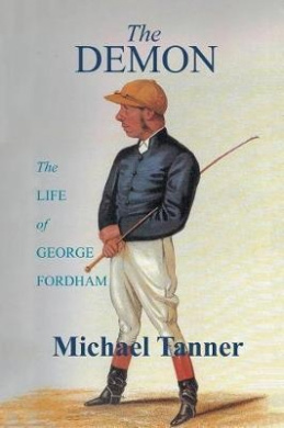The Demon: The Life of George Fordham