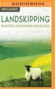 Landskipping [Audio]
