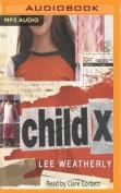 Child X [Audio]