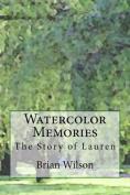 Watercolor Memories