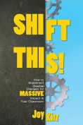 Shift This!