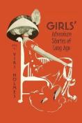 Girls' Adventure Stories of Long Ago