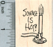 Science is Hot Rubber Stamp, Bunsen Burner, Chemistry Science Series
