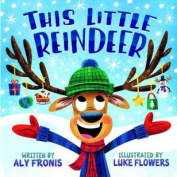 This Little Reindeer [Board book]