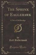 The Sphinx of Eaglehawk