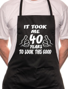 It took 40 Years To Look This Good BBQ Cooking Apron