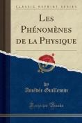 Les Phenomenes de la Physique  [FRE]