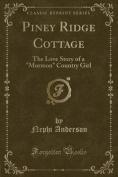 Piney Ridge Cottage