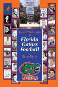 Great Moments in Florida Gators Football