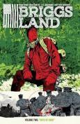Briggs Land Volume 2