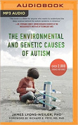 The Environmental and Genetic Causes of Autism [Audio]