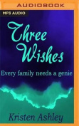 Three Wishes [Audio]