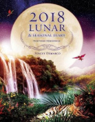2018 Lunar & Seasonal Diary