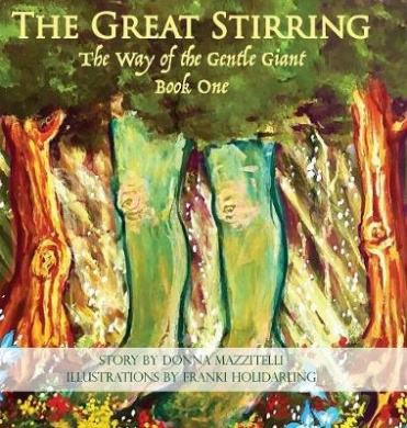 The Great Stirring: The Way of the Gentle Giant Book One (Gentle Giant)