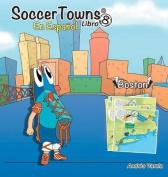 Soccertowns Libro Ocho En Espanol  [Spanish]