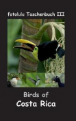 Birds of Costa Rica [GER]