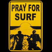 Pray for Surf Sign