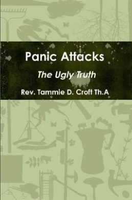 Panic Attacks - the Ugly Truth