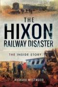 The Hixon Railway Disaster