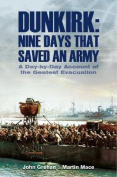Dunkirk Nine Days That Saved an Army