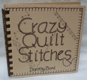 Crazy quilt stitches  [Paperback]