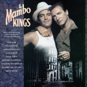 The Mambo Kings [1992 Original Soundtrack] [Remastered]