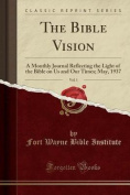 The Bible Vision, Vol. 1