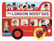 The London Noisy Bus (Campbell London Range) [Board book]