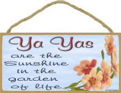 Dogwood Ya Yas Are The Sunshine In The Garden Of Life SIGN Plaque 13cm x 25cm