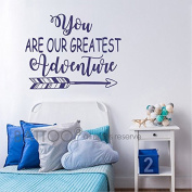 BATTOO You are our Greatest Adventure Wall Decal Quote - Nursery Wall Decal - Arrow Wall Art Sticker - Baby Nursery Decor