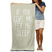 If You Love Me Let Me Sleep Boys Beach Towels Nice Bath Towels Clearance Bulk Extra Large