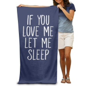 If You Love Me Let Me Sleep Towels Nice Beach Towels Oversized Clearance Beach Towel For Women Beach Towel For Men