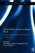 Critical Ethics of Care in Social Work